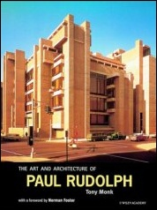 "Front cover of Tony Monks book ""The art and architecture of Paul Rudolph"""